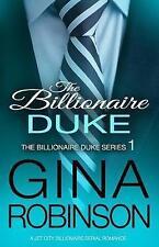 The Billionaire Duke: A Jet City Billionaire Serial Romance: Volume 1 (The Billi