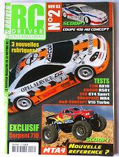 R/C Driver n°2 du 11/2003; Auto Radiocommandée, MTA 4/ T2M RX 10/ Serpent 710