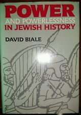 Power and Powerlessness in Jewish History by David Biale 1986 Hardcover 1st Ed