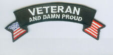 Veteran And Damn Proud Mini Rocker Embroidered Biker Patch Military Patch