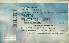 RARE / BILLET TICKET DE CONCERT - INDOCHINE : LIVE A LILLE ( FRANCE ) 2003