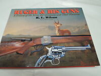 Ruger & His Guns A History of the Man by RL Wilson HARDCOVER NEW