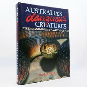 Australia's Dangerous Creatures by Reader's Digest Hardcover 1995