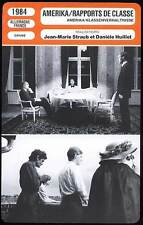 AMERIKA RAPPORTS DE CLASSE - Huillet,Straub(Fiche Cinéma) 1984 - Class Relations