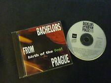 BACHELORS FROM PRAGUE BIRTH OF THE FOOL ULTRA RARE AUSTRALIAN CD!