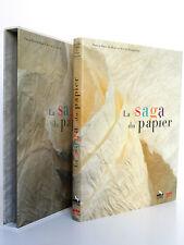 La Saga du papier. BIASI, DOUPLITSKY. Arte Éditions 1999. Première édition.