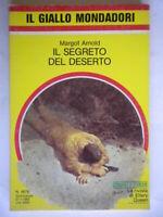 Il segreto del desertoArnold Mondadorigiallo1878glendower archeologia abbott