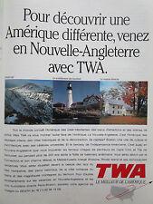5/1991 PUB TWA NOUVELLE-ANGLETERRE NEW-ENGLAND BOSTON ORIGINAL FRENCH AD