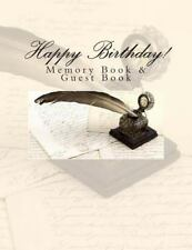 Happy Birthday! : Memory Book and Guest Book by 90th Birthday Gifts in All...