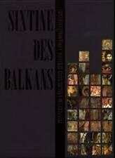 Sixtine des balkans - Peintures de l'Eglise Saint-Athanase à Voskopojë - Somogy
