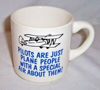 "VINTAGE PILOTS ARE PLANE PEOPLE  COFFEE CUP MUG GREAT GRAPHICS 3 1/16"" TALL"