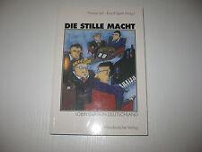 Die stille Macht von Rudolf Speth, Thomas Leif