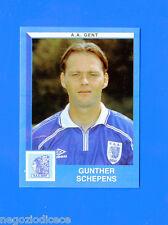 FOOTBALL 2000 BELGIO Panini-Figurina -Sticker n. 162 - SCHEPENS - AA GENT -New