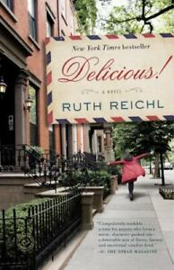 Delicious! Paperback Ruth Reichl