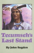 *NEW* Tecumseh's Last Stand by John Sugden (1990, Paperback)