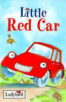 Little Red Car (Ladybird Little Stories), Baxter, Nicola, Very Good Book