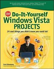 CNET Do-It-Yourself Windows Vista Projects: 24 Cool Things You Didn't Know You