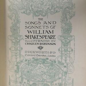 SHAKESPEARE SONGS & SONNETS CHARLES ROBINSON ILLUSTRATED DUCKWORTH LONDON c.1914