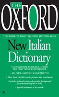 The Oxford New Italian Dictionary: By Oxford University Press