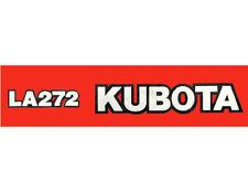 KUBOTA LA272 Loader Vinyl Decal Sticker Set of 2