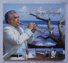Yo Tengo lo Que Te Gusta by Ray Gonzalez (CD, Nov-2006, Reyes Records)