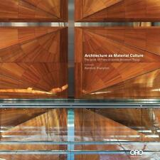 Architecture as Material Culture: By Frampton, Kenneth, Francis-Jones, Richard