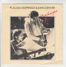 "Placido DOMINGO & John DENVER Disque 45T 7"" PERHAPS LOVE -ANNIE'S SONG -CBS 1905"
