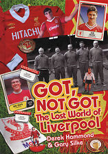 Got, Not Got - The Lost World of Liverpool Anfield Reds Football Nostalgia book