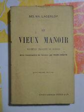 Selma LAGERLOF - Le Vieux Manoir - Perrin, 1925 - BE - Nouvelles