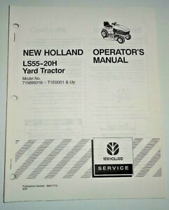 New Holland LS55-20H Lawn Garden Yard Tractor Operators Manual Original! 8/00 NH