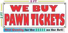 WE BUY PAWN TICKETS Full Color Banner Sign NEW