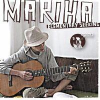 "MARIHA ""ELEMENTARY SEEKING"" CD NEW!!!!"
