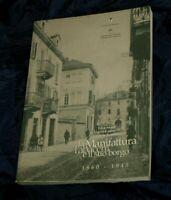 LA MANIFATTURA TABACCHI E IL SUO BORGO LIBRO TORINO A21