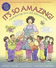 It's So Amazing!: A Book about Eggs, Sperm, Birth, Babies, and Familie-ExLibrary