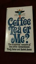 Coffee Tea or Me? Baker & Jones Bantam Books 3rd Printing 1968 Paperback