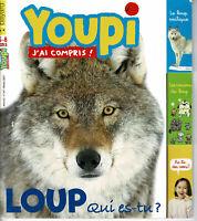 Revue YOUPI * 341   Le loup sa famille noisetier  magazine enfant documentaire