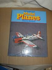The World Of Model Planes by Martin Hedges (1979, Hardcover, Illustrated)