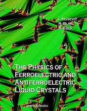 The Physics of Ferroelectric and Antiferroelectric Liquid Crystals-ExLibrary