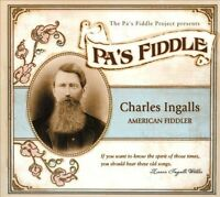 Pa's Fiddle: Charles Ingalls, American Fiddler [Digipak] by Various Artists...