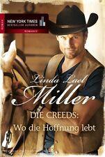 Die Creeds: Wo die Hoffnung lebt - Linda Leal Miller