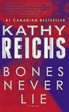 Bones Never Lie (Temperance Brennan) by Kathy Reichs