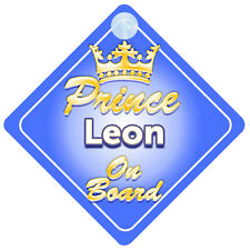 Crown Prince Leon On Board Personalised Baby Boy Car Sign