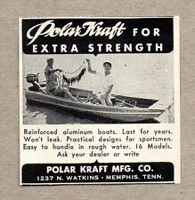 1956 Print Ad Polar Kraft Aluminum Boats Made in Memphis,TN