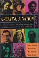 CREATING A NATION 1788-1990 / NEW AUSTRALIAN HISTORY pbl 1994 / VERY SCARCE