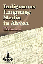 Indigenous Language Media in Africa by Khalil-Timamy, M. H.