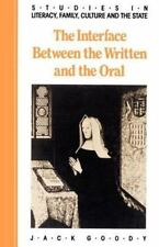 The Interface between the Written and the Oral (Studies in Literacy, the Family