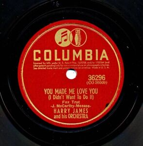 HARRY JAMES and his Orchestra on 1941 Columbia 36296 - You Made Me Love You