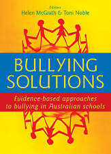 Bullying Solutions: Evidence Based Approaches to Bullying in Australian...