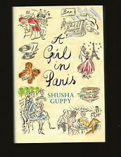 A Girl in Paris (Signed and inscribed by Shusha Guppy to George Plimpton) and...