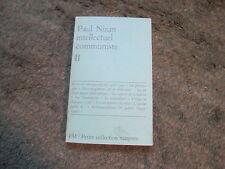 Paul Nizan intellectuel communiste  Tome II .Maspero